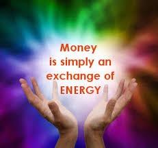 MONEY & ENERGY OF LIFE..LEARN – EARN – GROW